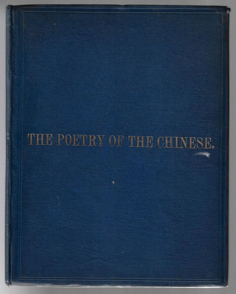 The Poetry of the Chinese. Poeseos Sinicae Commentarii. John Francis Davis.