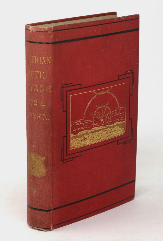 """New Lands Within the Arctic Circle. Narrative of the Discoveries of the Austrian Ship """"Tegetthoff"""" in the Years 1872-1874. Julius Payer."""