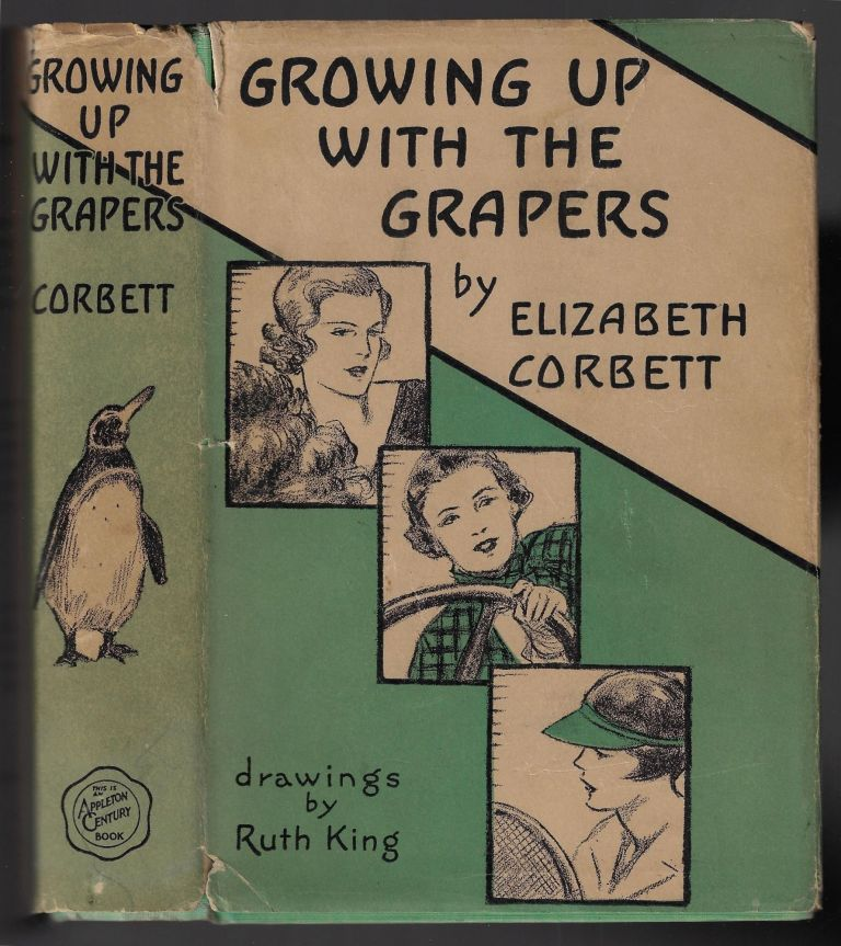 Growing up with the Grapers. Elizabeth Corbett, Ruth King.