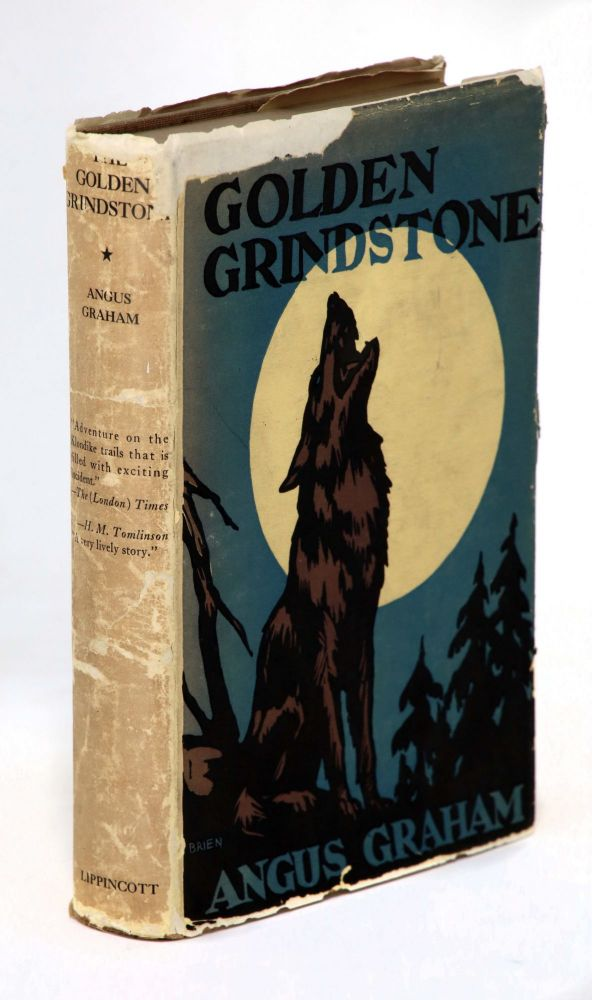 The Golden Grindstone, The Adventures of George M. Mitchell. Angus Graham.