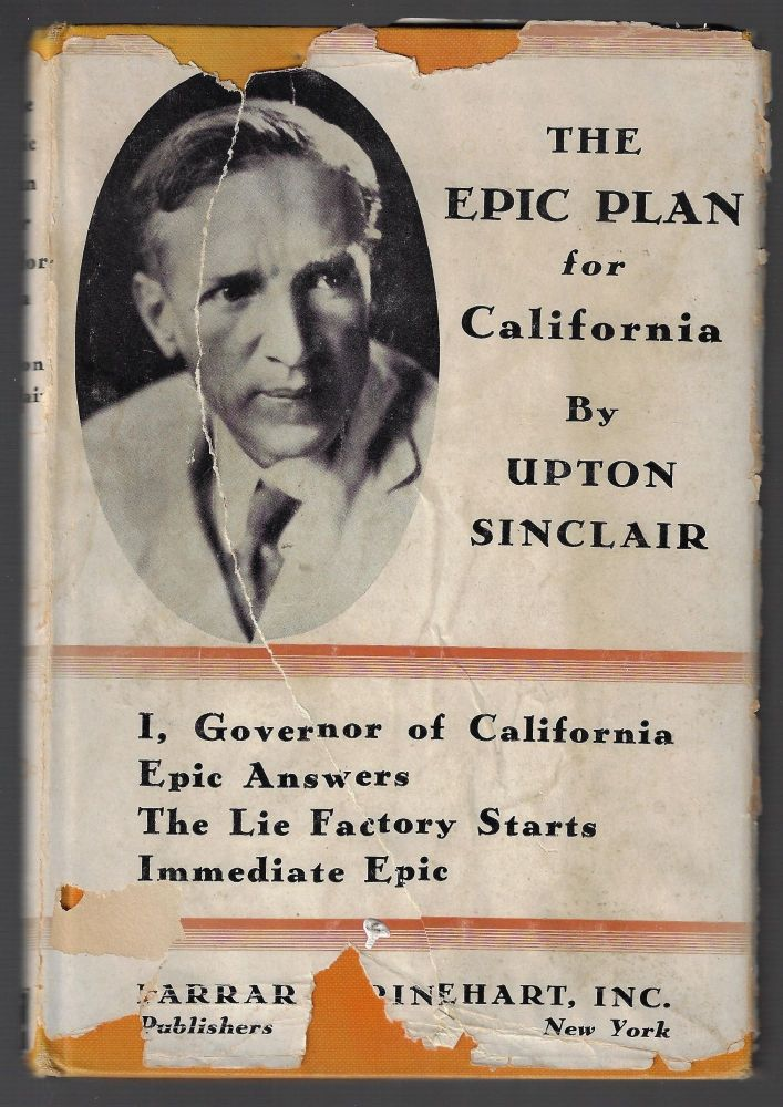 The Epic Plan for California. Upton Sinclair.