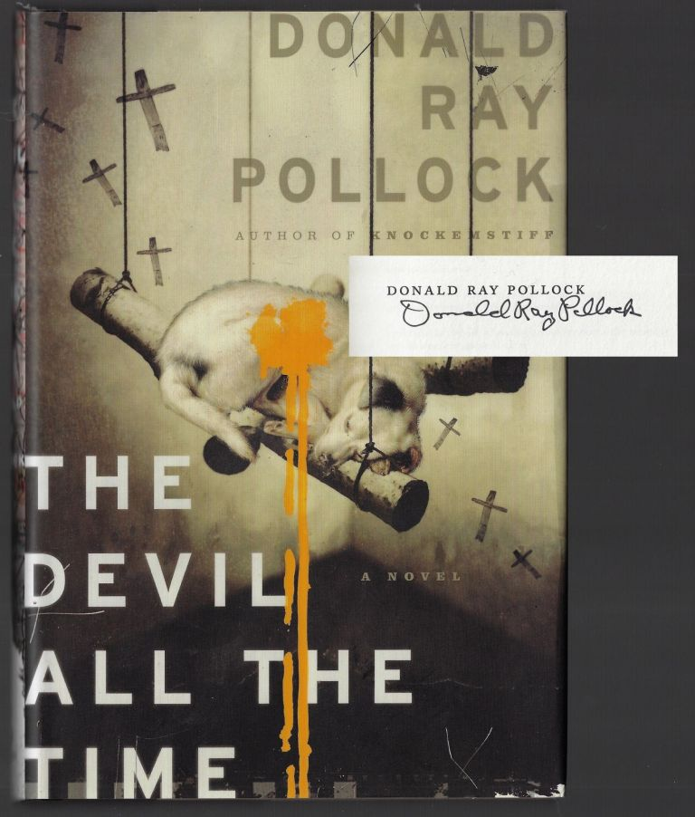 The Devil All the Time [SIGNED]. Donald Ray Pollock.