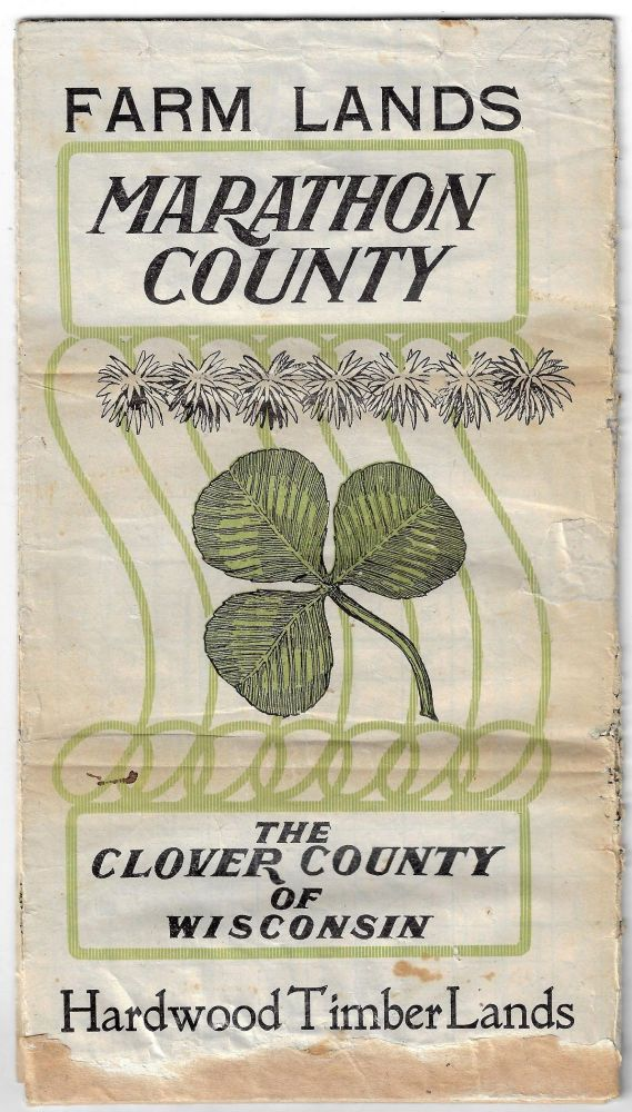 Farm Lands, Marathon County, The Clover County of Wisconsin, Hardwood Timber Lands