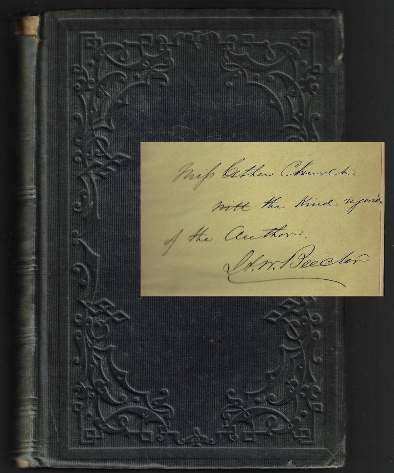 Star Papers; or Experiences of Life and Art [SIGNED ASSOCIATION COPY]. Henry Ward Beecher.