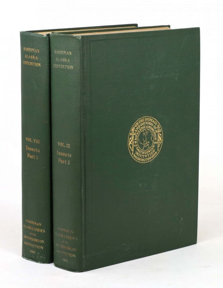 Harriman Alaska Series Volumes VIII and IX: Insects. William H. Ashmead, Nathan Banks, A. N., Caudell.