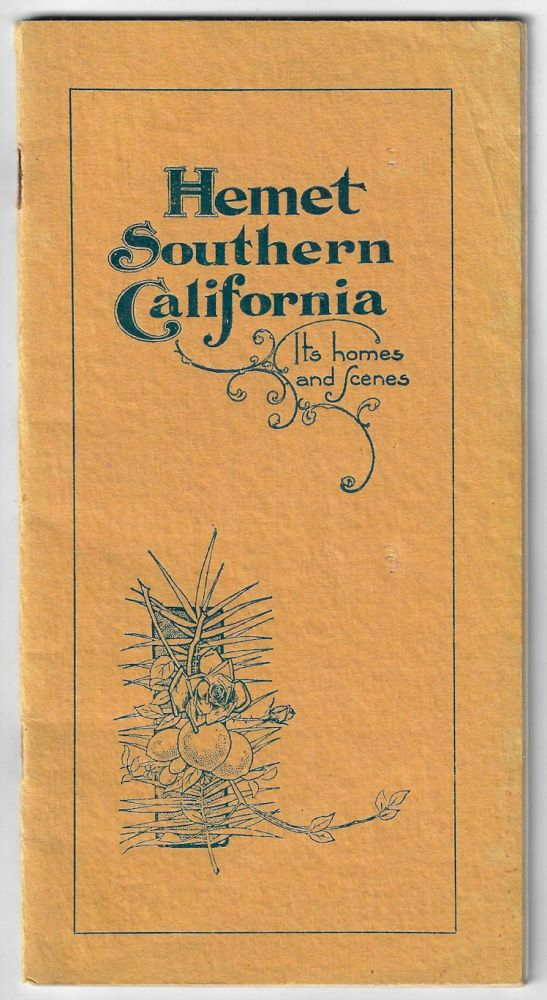 Hemet Southern California, Its Homes and Scenes