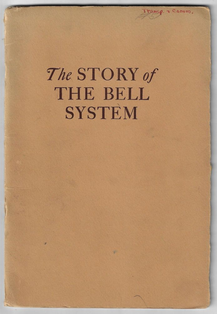 The Story of the Bell System