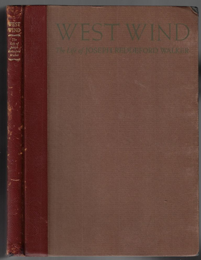 West Wind,The Life Story of Joesph Reddeford Walker, Knight of the Golden Horseshoe. Percy H. Booth.
