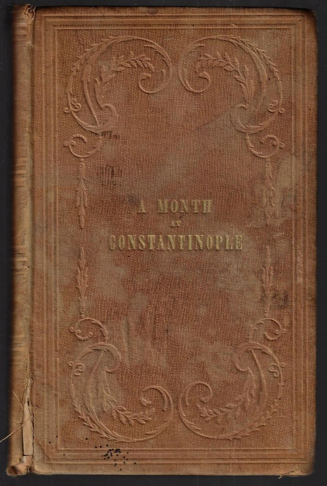 A Month at Constantinople. Albert Smith.
