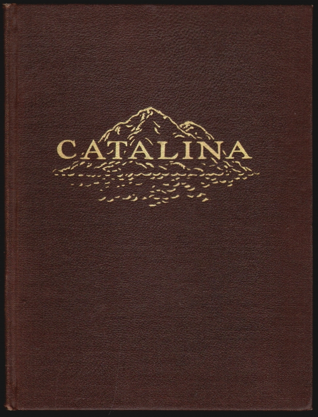 Catalina, A Poem. Nellie E. Dashiell, Loretto Lowenstein, Illustrator.
