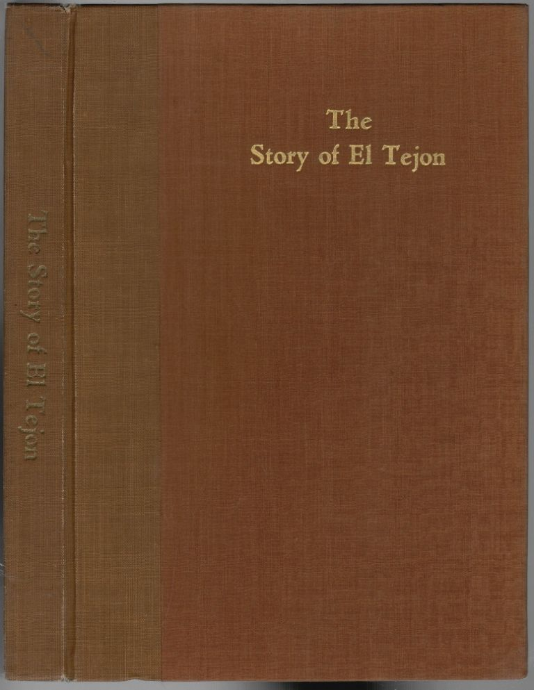 The Story of El Tejon. Helen S. Giffen, Arthur Woodward.