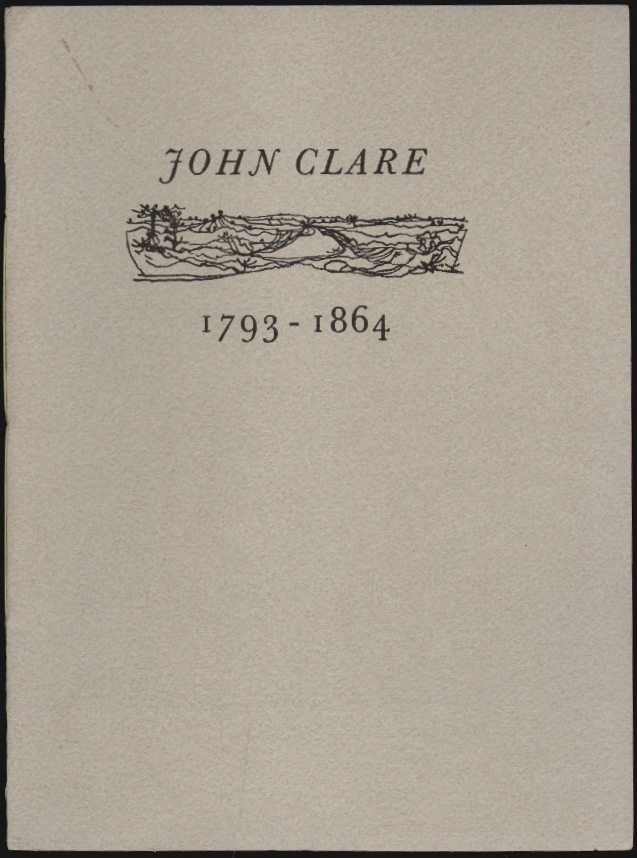 John Clare, 1793-1864 [Cover Title] Lines written in Northampton County Asylum [Title Page]. John Clare, Rigby Graham, Illustrations.