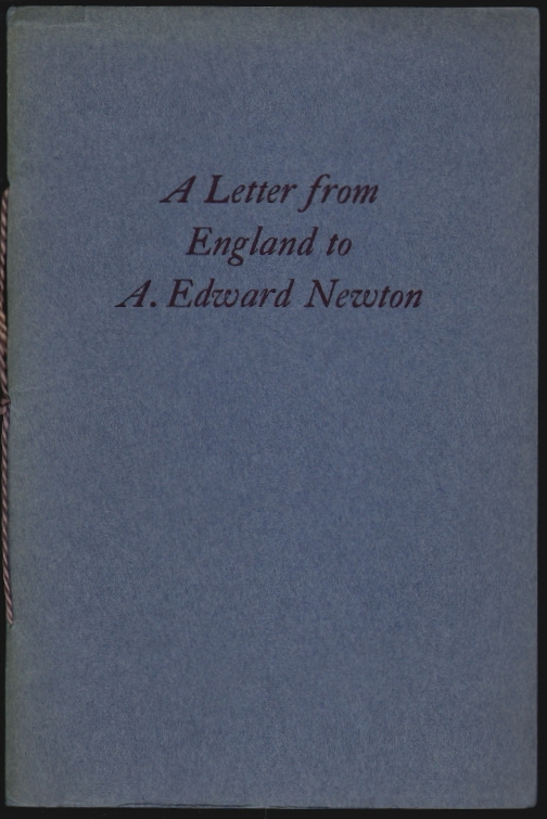 A Letter From England to A. Edward Newton. Frederick Richardson.