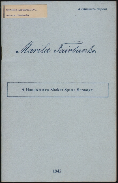 A Handwritten Shaker Spirit Message. Marila Fairbanks.