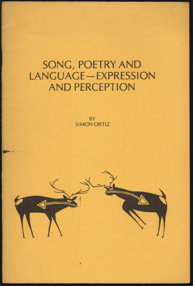 Song, Poetry and Language - Expression and Perception. Simon Ortiz.