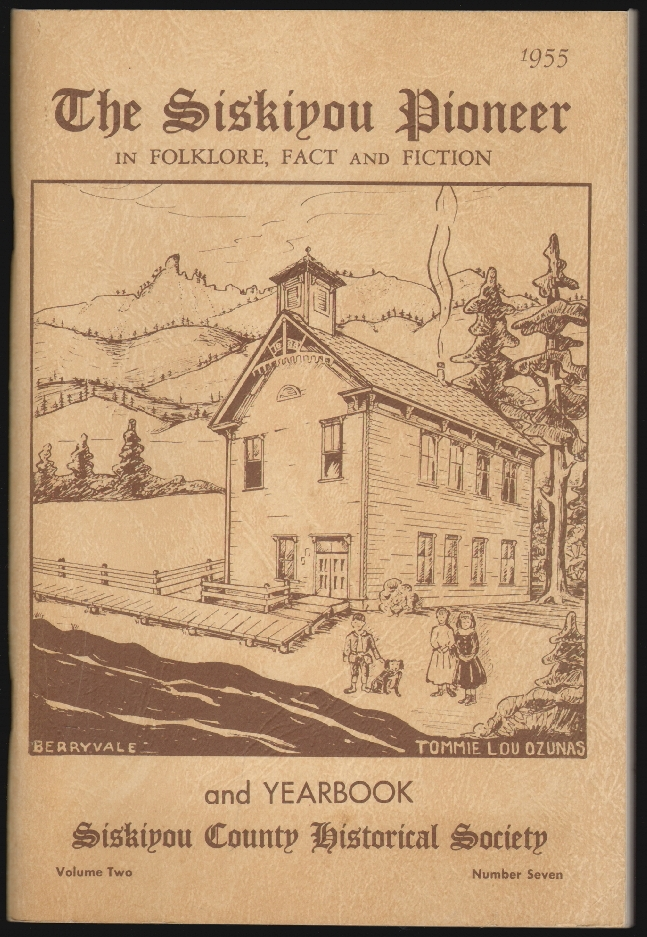 The Siskiyou Pioneer in Folklore, Fact and Fiction and Yearbook, Siskiyou County Historical Society, Volume Two, Number Seven. Kenneth G. Young.