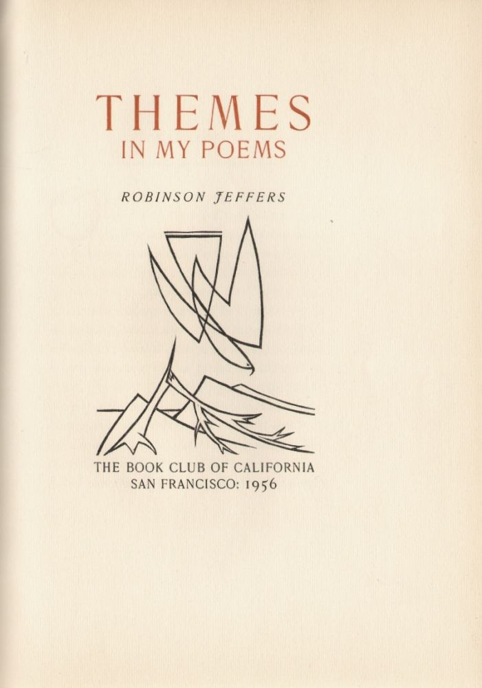 Themes in my Poems. Robinson Jeffers, Mallette Dean, Illustrations.