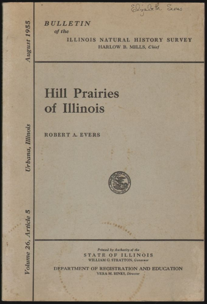 Hill Prairies of Illinois. Robert A. Evers.