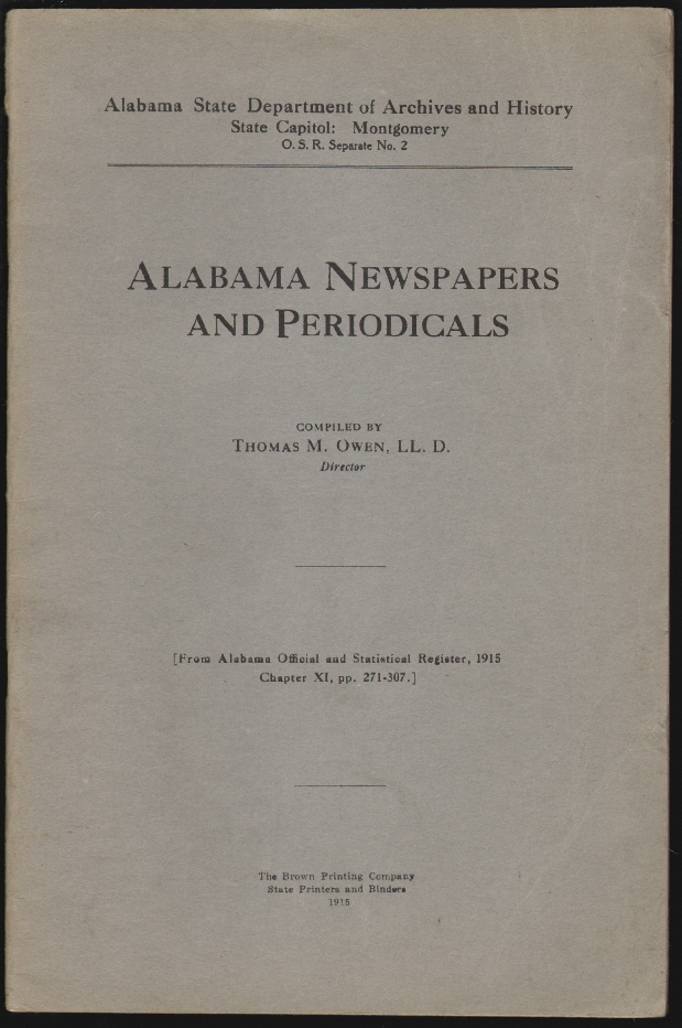 Alabama Newspapers and Periodicals. Thomas M. Owen.