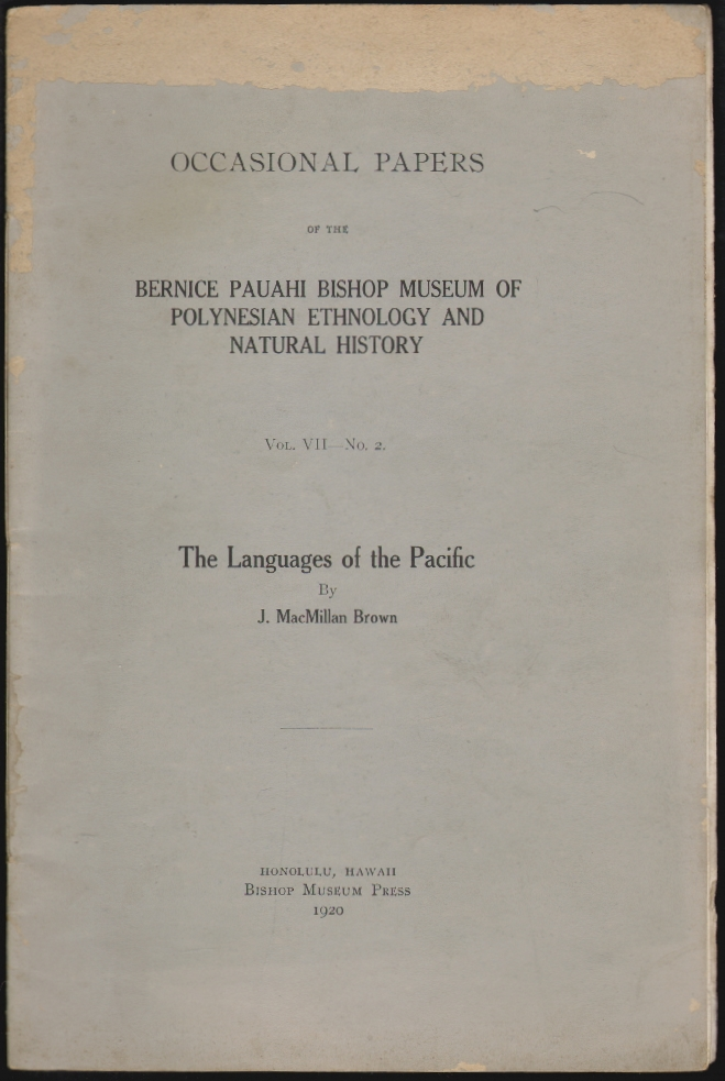 The Languages of the Pacific. J. MacMillan Brown, John.