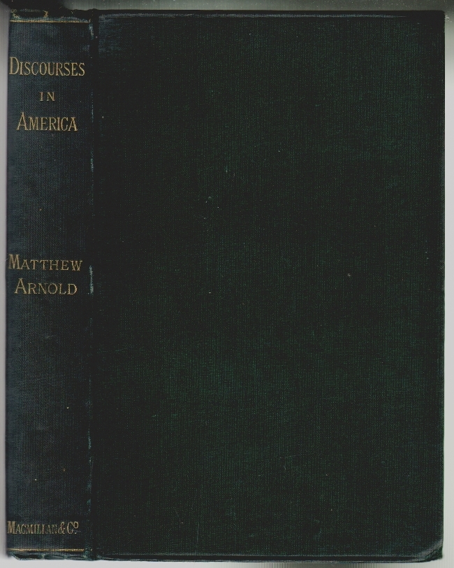 Discourses in America. Matthew Arnold.