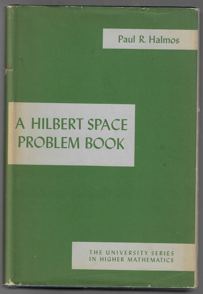 A Hilbert Space Problem Book. Paul R. Halmos.