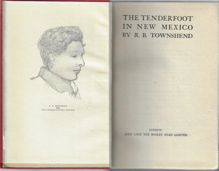 The Tenderfoot in New Mexico. R. B. Townshend.