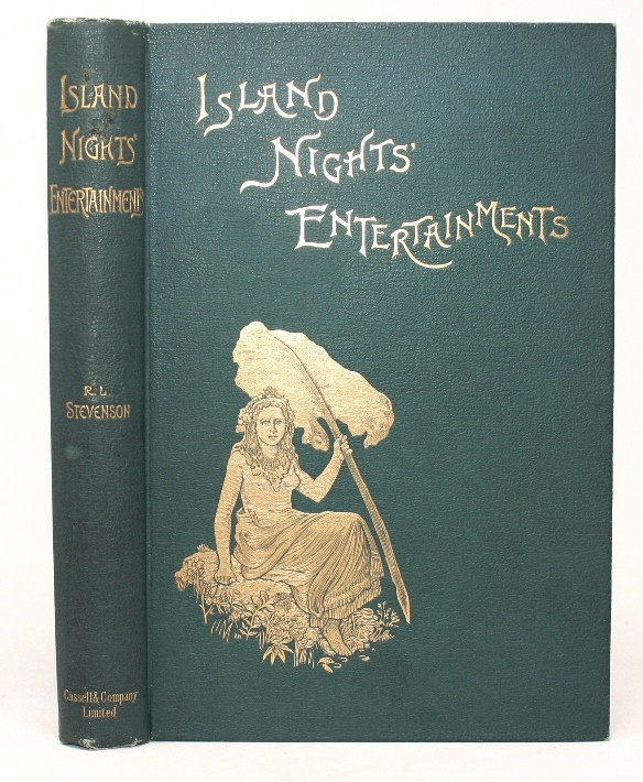 Island Nights' Entertainment, Consisting of the Beach of Falesa, the Bottle Imp, the Isle of Voices. Robert Louis Stevenson.