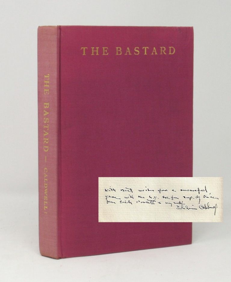The Bastard [Signed, With Interesting Inscription]. Erskine Caldwell, Ty Mahone.