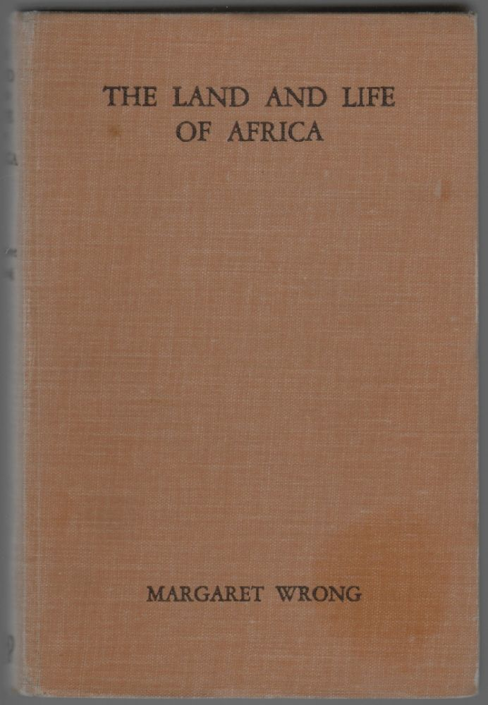 The Land and Life of Africa. Margaret Wrong.