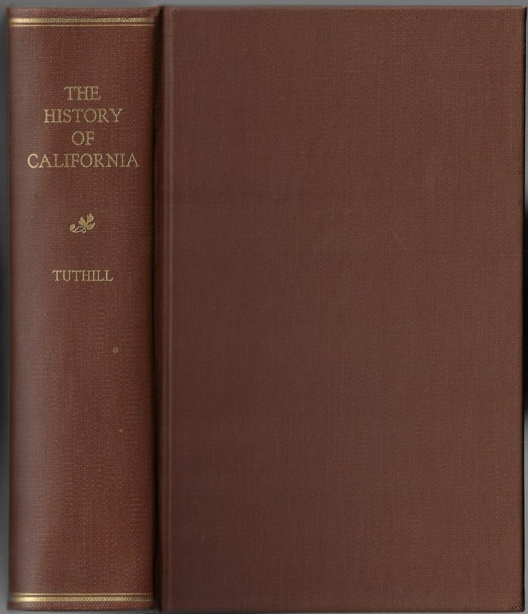 The History of California. Franklin Tuthill.
