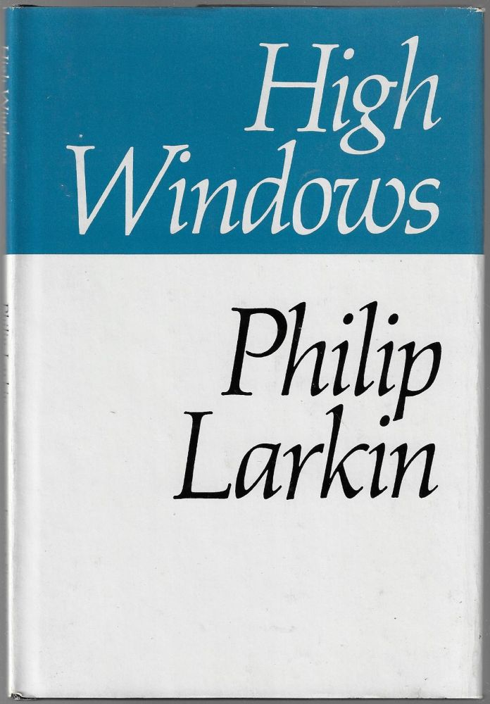 High Windows. Philip Larkin.
