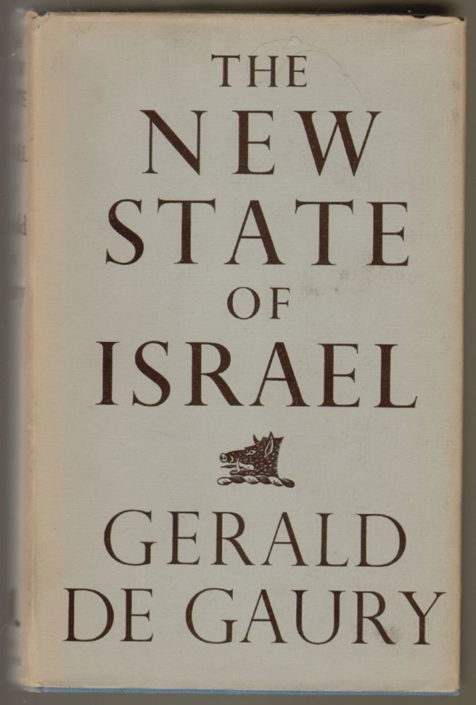 The New State of Israel. Gerald de Gaury.