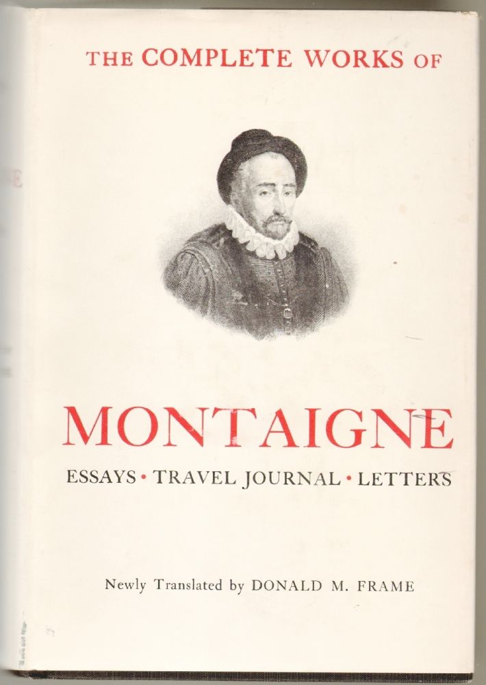 donald frame montaigne essays The complete essays of montaigne: michel eyquem montaigne, christopher lane, donald m frame: 9781491542279: books - amazonca.