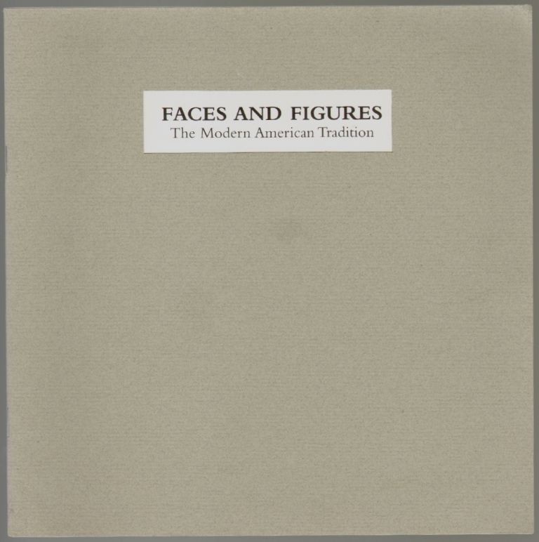 Faces and Figures, The Modern American Tradition