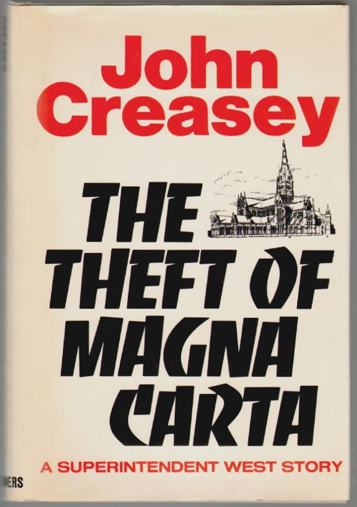 The Theft of Magna Carta (The 42nd Story of Roger West). John Creasey.