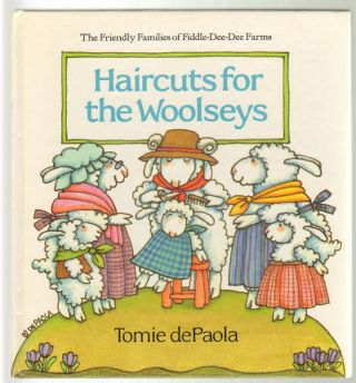 Haircuts for the Woolseys [SIGNED]. Tomie dePaola, Author and Illustrator.
