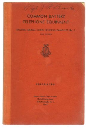 Common-Battery Telephone Equipment (Signal Corps School Pamphlet No. 1
