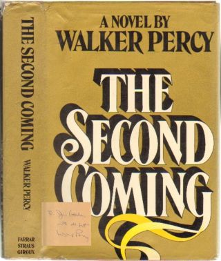 The Second Coming [SIGNED]. Walker Percy