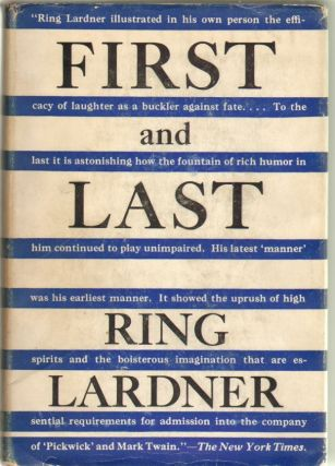 First and Last. Ring Lardner
