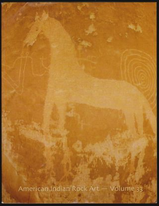 American Indian Rock Art, Volume 33. Don D. Christensen, Peggy Whitehead