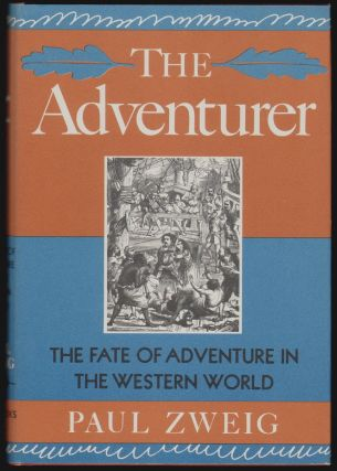 The Adventurer. Paul Zweig