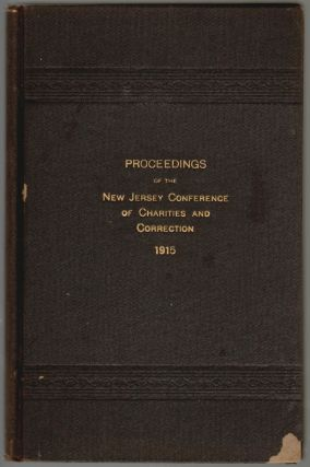 Proceedings of the New Jersey Conference of Charities and Correction, Fourteenth Annual Meeting,...