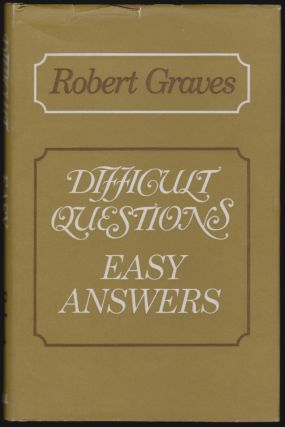 Difficult Questions, Easy Answers. Robert Graves