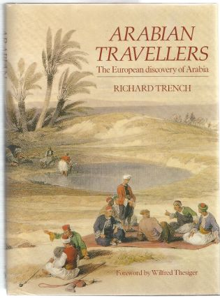 Arabian Travellers. Richard Trench