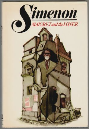 Maigret and the Loner. Georges Simenon.
