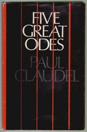 Five Great Odes. Paul Claudel.