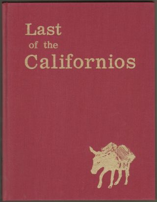 Last of the Californios [SIGNED]