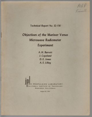 Objectives of the Mariner Venus Microwave Radiometer Experiment. A. H. Barrett, J. Copeland, D....