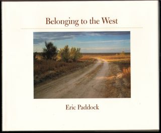 Belonging to the West. Eric Paddock.